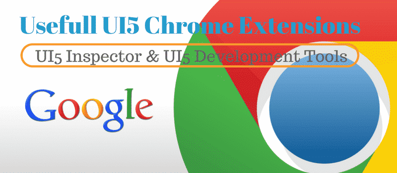 SAP UI5 Chrome Extensions