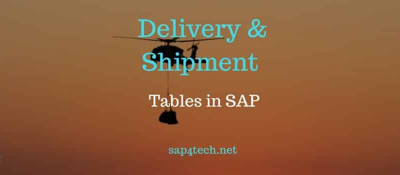 Delivery Tables in SAP, Shipment Table in SAP