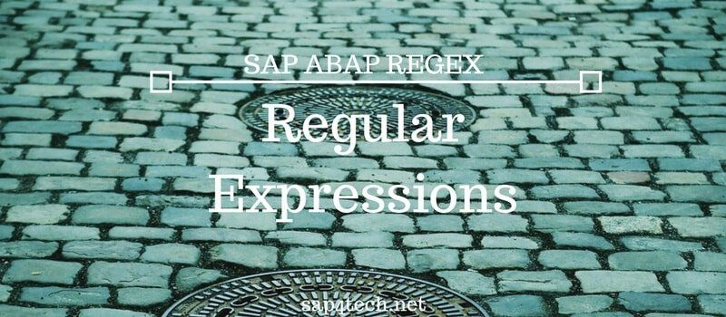 Regular Expressions in SAP ABAP