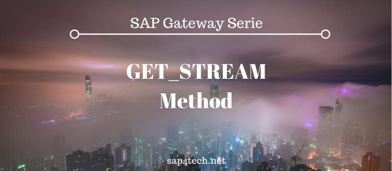 SAP Gateway GEt STREAM Method Implementation